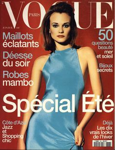 Diane Kruger pour le numéro de juin 1996 de Vogue Paris: http://www.vogue.fr/photo/les-couvertures-de/diaporama/le-cinema-en-couverture-de-vogue-paris/7774/image/517049#diane-kruger-pour-le-numero-de-juin-1996-de-vogue-paris