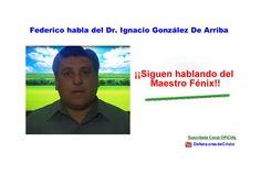 MAS TESTIMONIOS EN DEFENSA DEL MAYOR BENEFACTOR DE LA HUMANIDAD, EL MAESTRO FENIX!!!