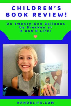 Brecken reviews Twenty-One Balloons by William Pene du Bois for this week's children's book review. Is it a winner? Read the review and find out! Happy reading! One Balloon, Balloons, Book Reviews For Kids, Happy Reading, Cool Inventions, Twenty One, Love Book, The Twenties, Childrens Books
