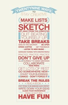 twentynine ways to stay creative