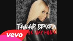 """Tamar Braxton - All The Way Home (Audio)"" I've been stuck on this song for days! #Beautiful the way she sings! I love feeling the emotion of a song. I'm definitely going to YouTube to look up even her old music! <3 I love the #Soul in it."