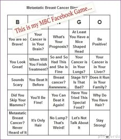 This is my Facebook Game for Breast Cancer Awareness - Get your Metastatic Breast Cancer Bingo Card