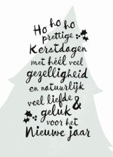 Kerstkaart - kerstboom-tekst-hip Merry Christmas And Happy New Year, All Things Christmas, Christmas Holidays, Xmas, Christmas Card Sayings, Christmas Cards, Christmas Decorations, Karten Diy, New Year Wishes