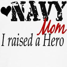 Navy Mom - I raised a Hero - MilitaryAvenue.com