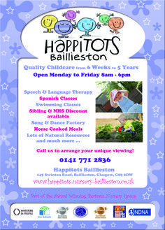 Happitots Nursery Baillieston, 145 Swinton Road, Glasgow, G69 6DW   Tel: 0141 771 2836 Email: HappitotsNurseries@bertramuk.com  Web: www.happitots-nursery-baillieston.co.uk