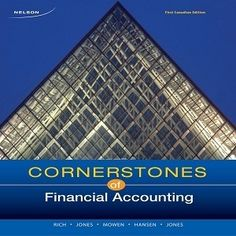 100 Free Test Bank for Cornerstones of Financial Accounting 1st Canadian Edition by Rich is the first edition of financial accounting for students who want to success in accounting course. This page provides the variety of free online useful textbook financial accounting test bank samples and prompt answers to help you prepare your knowledge and skills for your exam and future career.