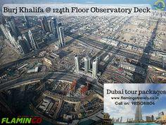 Burj Khalifa @ 124th Floor Observatory Deck @Dubai with #DubaiTourPackages