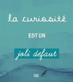 La curiosité est un joli défaut ! #citation #humour #happy http://www.defense-assurances.com/blog/