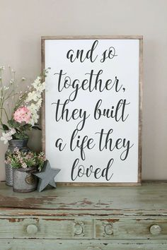 And So Together They Built A Life They Loved Wood Sign Framed Sign Bedroom Wall Art Couples Sign Farmhouse Style Sign Love Decor - Quotes For Single Mom - Ideas of Quotes For Single Mom - Love Wood Sign, Wood Signs, Home Projects, Projects To Try, Easy Home Decor, Romantic Home Decor, My New Room, Home Decor Accessories, Decorative Accessories