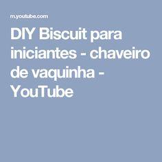 DIY Biscuit para iniciantes - chaveiro de vaquinha - YouTube