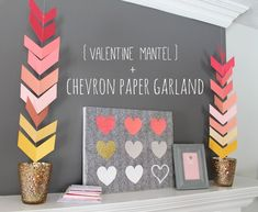 Chevron Paper Garland {and Valentine Mantel} - My Sister's Suitcase - Packed with Creativity