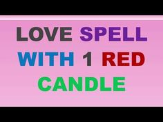 Wicca Love Spell, Love Spell Chant, Cast A Love Spell, Love Spell That Work, Red Candles, Scented Candles, Free Love Spells, Expensive Candles, Special Massage