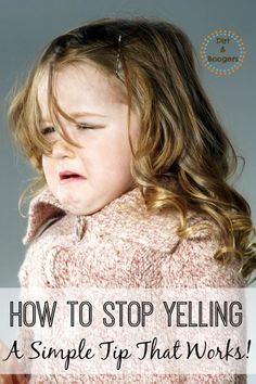 One simple tip to help you stop yelling at your kids.  Seriously, it's simple, yet effective!