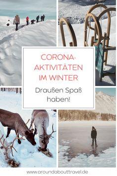 Damit Ihr Euch die Zeit draußen versüßen könnt, haben wir Euch die besten Corona-Aktivitäten wie Schneeschuhwandern, Iglu bauen oder Lagerfeuer machen im Winter aufgelistet.