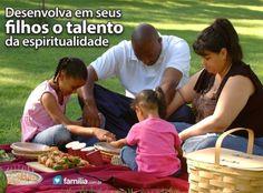 Familia.com.br | Como desenvolver espiritualidade nos filhos.