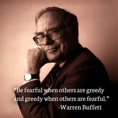 Image result for warren buffett quotes be greedy when others are fearful