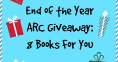 End of the Year ARC Giveaway: 8 Books For You | Read. Breathe. Relax.  I want All the Bright Places!