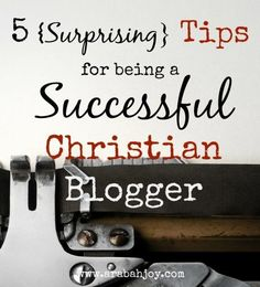 Are you a Christian blogger? Here are 5 Surprising tips for being a successful Christian blogger (from the book of I John)