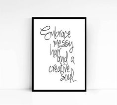 Embrace Messy Hair typography print embrace messy by mixarthouse