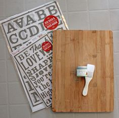 Use a dollarstore cutting board to paint a wood sign  -Hazel and ruby peel and stick letters sold at Michael's for those that don't have a silhouette or cricut but love those projects mini fix?!