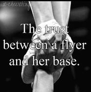 The trust between a flyer and her base this so so true i think when you are a cheerleader you guys are not just teammates who cheer together you become sisters! this is so so true im a flyer I should know Cheer Coaches, Cheer Stunts, Cheer Dance, Team Cheer, Cheer Qoutes, Cheerleading Quotes, Cheer Sayings, Gymnastics Quotes, Competitive Cheerleading