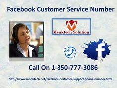 How is Facebook Customer Service 1-850-777-3086  the best ever team?There are various reasons because of which our Facebook Customer Service team is the best. The first and basic reason is that our techies work 24 hours a day and 365 days a year. Apart from this, we give our 100% efforts to fix all the issues of our clients. And our number 1-850-777-3086 through which you get connected with us is also free of charges.Visit-http://www.monktech.net/facebook-customer-support-phone-number.html