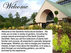 Sandhill Horticultural Gardens - Click here for their event page http://sandhillshorticulturalgardens.com/upcoming.htm