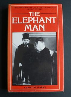 an analysis of the novel the elephant man by christine sparks Study elephant man discussion and chapter questions and find elephant man study guide questions and answers elephant man, author: christine sparks - studyblue flashcards.
