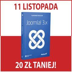 Z okazji Dnia Niepodległości w Helion <3 książki polskich autorów 20 zł TANIEJ (y) :-D Za  📖 #Joomla3PraktycznyKurs zapłacisz tylko 49 zł :-) Logos, Logo, A Logo