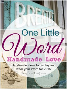 One Little Word: DIY Ideas to Display Your Word