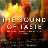 The Sound of Taste (From the Schwartz Flavour Shots TV Advert) [Extended Version] - Single, L'Orchestra Cinematique