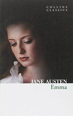"""Best Books to Read: Emma (Collins Classics) by Jane Austen This fits the bill of the old saying """"an oldie but a goodie"""". This is a classic and although it took a little longer to get through I loved the story. Click the link and you will find a description and a place to purchase. There are also places you can find it for free online. (possibly iTunes, spark notes?)"""