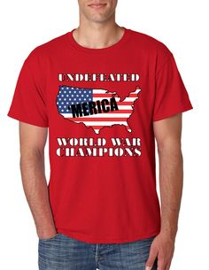 Men's T Shirt Undefeated World War Champions 'merica  #tshirt #worldwarchamps #trendy #style #print
