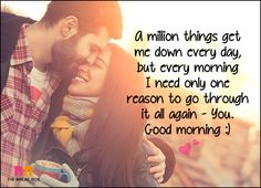 Good Morning Love SMS - I Only Need One Reason
