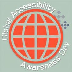 Celebrate Global Accessibility Awareness Day (May 9) by talking, thinking and learning about digital accessibility and users with different disabilities. http://globalaccessibilityawarenessday.org/