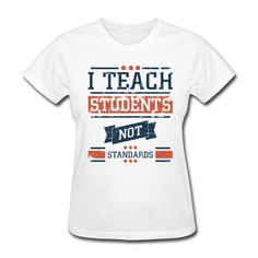 I teach students NOT standards! The perfect teacher t-shirt! Wedding Day Shirts, Bridal Party Shirts, Bride Shirts, Bachelorette Party Shirts, Sweatshirt Outfit, Bridal Shower Gifts For Bride, Birthday Gifts For Girlfriend, Teacher Shirts, Team Shirts