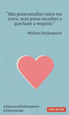 Xtoriasdacarmita: Palavras que li e guardei:William shakespeare