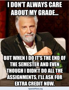 I dont always care about my grades