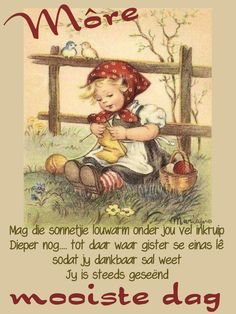 Goeie More, Good Morning Wishes, Afrikaans, Baseball Cards, Painting, Inspiration, Biblical Inspiration, Painting Art, Paintings