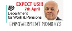 Empowerment Mondays The Weekly Protest 2014 visits Department Works & Pensions - Monday 7th April 2014... JOIN US IN MEMORY OF ALL WHO HAVE DIED AS A DIRECT CONSEQUENCE TO #ATOS, #BEDROOMTAX #WELFARECUTS.   #WakeUpBritain #EnoughIsEnough #NoJusticeNoPeace  https://www.facebook.com/events/600400310049957