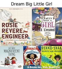 Best books to empower girls to dream big from Books My Kids Read.