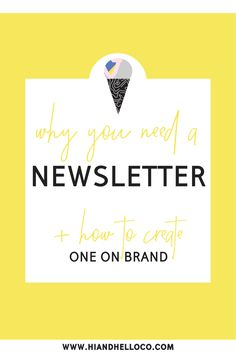 You Need a Newslette