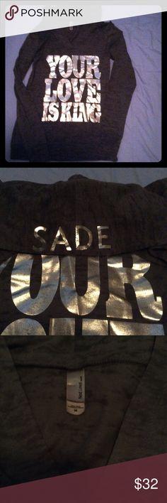 """Sade hoodie """"Your Love Is King"""" hoodie from Sade's concert. Tops Sweatshirts & Hoodies"""