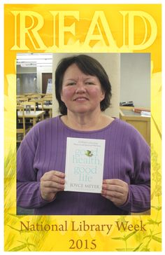 Lorraine's READ poster.                              Celebrating National Library Week, April 12-18, 2015.