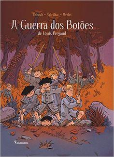 EM QUADRINHOS. A Guerra dos Botões - Livros na Amazon.com.br