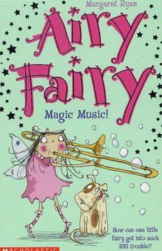 Author: Margaret Ryan Book: Airy Fairy (Magic Music!) #3