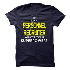 Im A/An PERSONNEL RECRUITERIf you a/an PERSONNEL RECRUITER, this shirt is a MUST HAVEIm A/An PERSONNEL RECRUITER