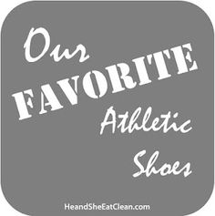 Need suggestions on workout shoes for the whole family? Check out this list of affordable, favorite running and athletic shoes! #backtoschool #workout #running #fitness #crosstraining #interval #hiit #trail #eatclean #heandsheeatclean