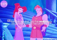 I think its awesome that i didn't know how funny this line was until 9th grade. That's why I love Disney so much. You can watch one years later and still laugh. :)