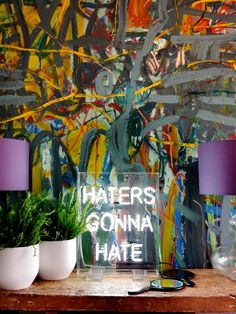 haters gonna hate freestanding neon light   47 Park Avenue